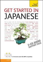 Get Started In Japanese : Teach Yourself - Helen Gilhooly