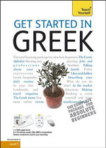 Get Started In Greek : Teach Yourself  - Aristarhos Matsukas