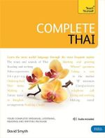 Teach Yourself Complete Thai : Teach Yourself  - David Smyth