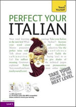 Perfect Your Italian - Book/CD Pack : Teach Yourself  - Sylvia Lymbery