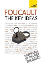 Foucault The Key Ideas :  The Key Ideas - Paul Oliver