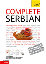 Complete Serbian Beginner to Intermediate Course : (Book and Audio Support) Learn to Read, Write, Speak and Understand a New Language with Teach Yourself - Vladislava Ribnikar