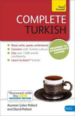 Complete Turkish (Learn Turkish With Teach Yourself): Audio Support : Audio Support - Asuman Celen Pollard