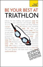 Be Your Best At Triathlon : Teach Yourself  - Steve Trew