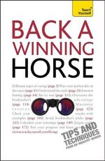 Back A Winning Horse : Teach Yourself - Belinda Levez
