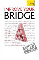 Teach Yourself Improve Your Bridge : Teach Yourself  - David Bird