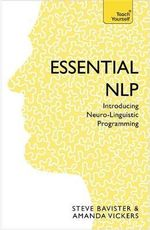 Essential NLP : Teach Yourself Business Skills - Steve Bavister