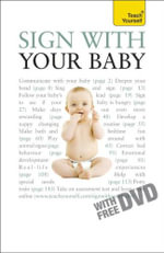 Sign With Your Baby : Teach Yourself  - Janet Jarvis