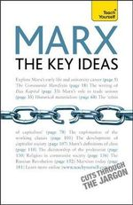Marx The Key Ideas : Teach Yourself  - Gill Hands