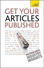 Get Your Articles Published : Teach Yourself - Lesley Bown