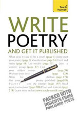 Write Poetry and Get it Published : Teach Yourself - Matthew Sweeney