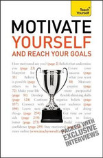 Motivate Yourself and Reach Your Goals : Teach Yourself  - Francis Coombs
