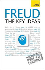 Freud The Key Ideas : Teach Yourself - Ruth Snowden