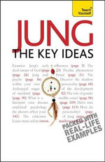 Jung - The Key Ideas : Teach Yourself - Ruth Snowden