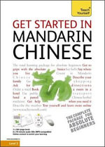 Get Started in Mandarin Chinese : Teach Yourself - Song Lianyi