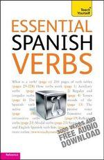 Essential Spanish Verbs : Teach Yourself  - Maria Rosario Hollis