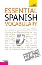 Essential Spanish Vocabulary : Teach Yourself  - Mike Zollo