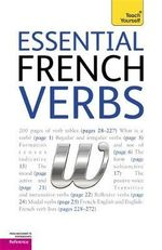 Essential French Verbs : Teach Yourself  - Marie-Therese Weston