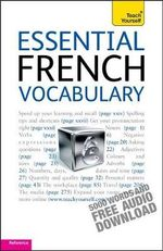 Essential French Vocabulary : Teach Yourself  - Noel Saint-Thomas