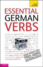 Essential German Verbs : Teach Yourself  - Silvia Robertson