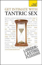Teach Yourself Get Intimate with Tantric Sex :  Teach Yourself - Paul Jenner