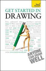 Get Started in Drawing : Teach Yourself 2010 - Robin Capon
