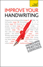 Teach Yourself Improve Your Handwriting : Teach Yourself - Rosemary Sassoon