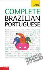 Complete Brazilian Portuguese (Learn Brazilian Portuguese with Teach Yourself) : Teach Yourself - Sue Tyson-Ward