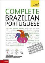 Complete Brazilian Portuguese (Learn Brazilian Portuguese with Teach Yourself) : Teach Yourself Complete Courses - Sue Tyson-Ward