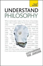Understand Philosophy : Teach Yourself  - Mel Thompson