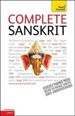 Complete Sanskrit : Teach Yourself Complete Courses - Michael Coulson