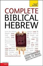 Complete Biblical Hebrew : Teach Yourself - Sarah Nicolson