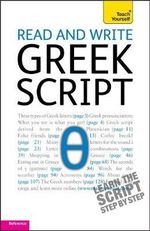 Read and Write Greek Script : Ty Beginner's Scripts - Sheila Hunt