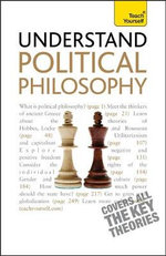 Understand Political Philosophy : Teach Yourself - Mel Thompson