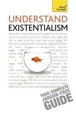 Teach Yourself Understand Existentialism : Ethical Theory - Mel Thompson
