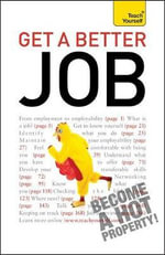 Get a Better Job : Teach Yourself - Rod Ashley