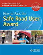 How to Pass the Safe Road User Award - Alastair MacGregor