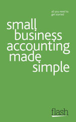 Flash : Small Business Accounting Made Simple :   - Andy Lymer