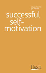 Flash : Successful Self-Motivation :   - Frances Coombes