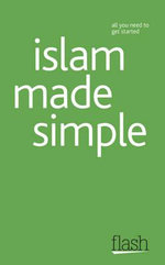 Flash : Islam Made Simple :   - Ruqaiyyah Waris Maqsood
