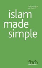 Flash : Islam Made Simple :   - Ruqaiyyah Waris Maqsood