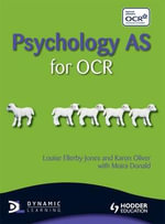 Psychology AS for OCR - Louise Ellerby-Jones