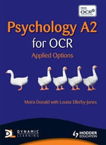 Psychology A2 for OCR : Applied Options - Moira Donald