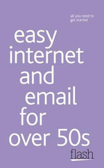 Flash : Easy Internet and Email for the over 50s - Bob Reeves