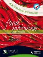 AQA GCSE Design and Technology : Food Technology - Barbara Monks