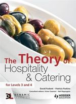 The Theory of Hospitality and Catering - David Foskett