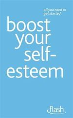 Boost Your Self-esteem : Flash - Christine Wilding