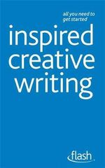Flash : Inspired Creative Writing - Stephen May