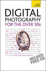 Digital Photography For The Over 50s : Teach Yourself - Peter Cope