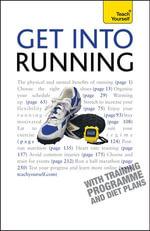 Get Into Running : Teach Yourself - Sara Kirkham